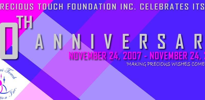 10th Anniversary - Precious Touch Foundation